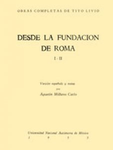 Desde la fundación de Roma. Libros I y II