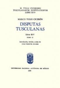 Disputas tusculanas. Libros III-IV
