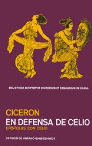 En defensa de Celio. Epístolas con Marco Celio Rufo