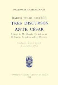 Tres discursos ante César