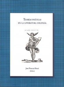 Teorías poéticas en la literatura colonial