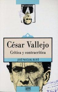 César Vallejo : crítica y contracrítica