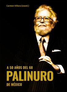 A 50 años del 68 : Palinuro de México