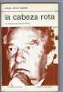 La cabeza rota : la poética de Octavio Paz