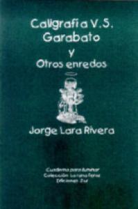 Caligrafía vs. garabato y otros enredos