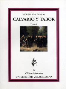 Calvario y Tabor. Tomo I