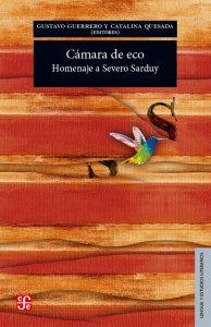 Cámara de eco : homenaje a Severo Sarduy