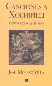 Canciones a Xochipilli y otros textos mexicanos
