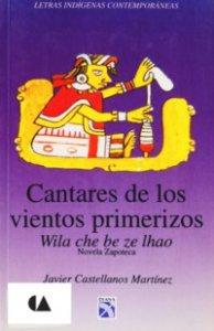Wila che be ze ihao = Cantares de los vientos primerizos