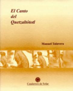 El canto del quetzaltótotl