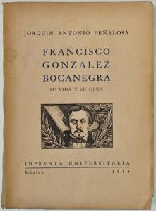 Francisco González Bocanegra. Vida y obra