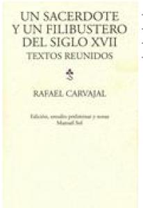 Un sacerdote y un filibustero del siglo XVII (textos reunidos)