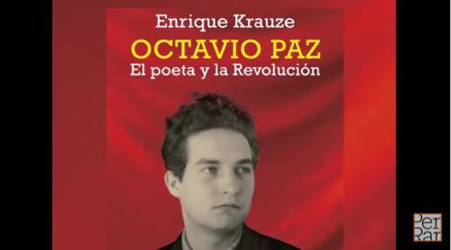 ''Octavio Paz | El poeta y la revolución'' de Enrique Krauze