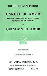 Cárcel de amor ; Question de amor