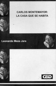 Carlos Montemayor : la casa que se habita