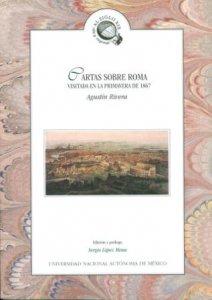 Cartas sobre Roma : visitada en la primavera de 1867