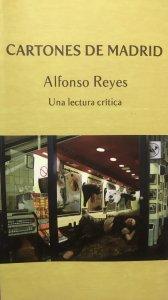 Cartones de Madrid, de Alfonso Reyes : una lectura crítica