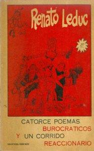 Catorce poemas burocráticos y un corrido reaccionario para solaz y esparcimiento de las clases económicamente débiles