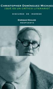 ¿Qué es un crítico literario? : discurso de ingreso