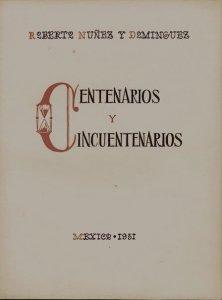 Centenarios y cincuentenarios