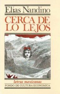 Cerca de lo lejos. Poesía 1972-1978