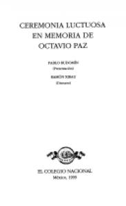 Ceremonia luctuosa en memoria de Octavio Paz