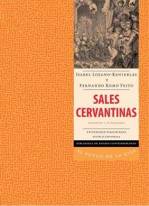 Sales cervantinas : Cervantes y lo jocoserio