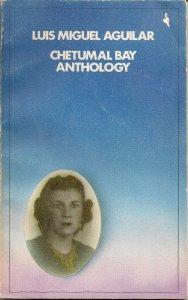 Chetumal Bay Anthology