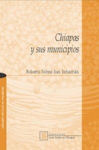 Chiapas y sus municipios