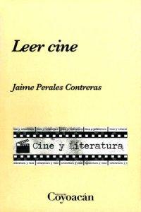 Leer cine : cine y literatura