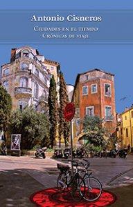 Ciudades en el tiempo : crónicas de viaje