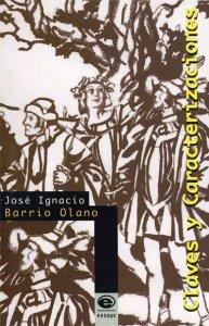 Claves y caracterizaciones: ensayos literarios