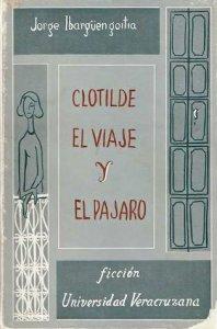 Clotilde, El viaje y El pájaro
