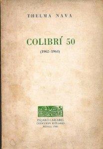 Colibrí 50 : 1962-1964