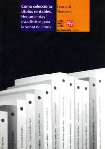 Cómo seleccionar títulos rentables :  herramientas estadísticas para la venta de libros
