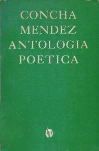 Antología poética. Surtidor, canciones de mar y tierra, vida a vida, niño y sombras, lluvias enlazadas, sombras y sueños