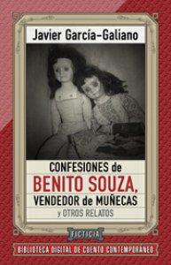 Confesiones de Benito Souza, vendedor de muñecas y otros relatos