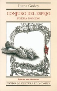 Conjuro del espejo : poesía 1985-2000