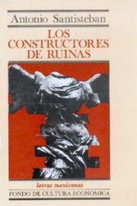 Los constructores de ruinas