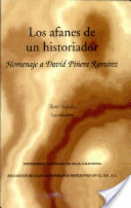 Los afanes de un historiador : homenaje a David Piñera Ramírez