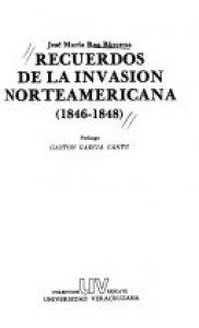 Recuerdos de la invasión norteamericana 1846-1848