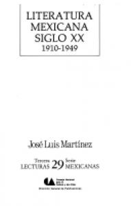 Literatura mexicana, siglo XX : 1910 - 1949