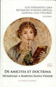 De amicitia et doctrina : homenaje a Martha Elena Venier