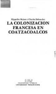 La colonización francesa en Coatzacoalcos