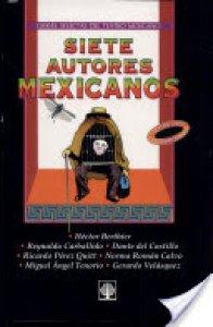 Siete autores mexicanos