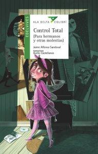 Control total : para hermanos y otras molestias