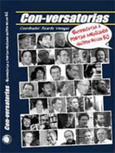 Con-versatorias : entrevistas a poetas mexicanos nacidos en los cincuenta : tomo I