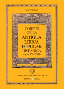 Corpus de la antigua lírica popular hispánica (siglos XV a XVII)