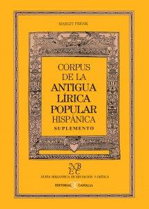 Corpus de la antigua lírica popular hispánica (siglos XV a XVII) : suplemento