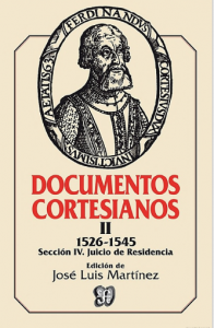 Documentos cortesianos II 1526-1545 :  sección IV : juicio de residencia